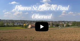 Film der Pfarrei St. Peter & Paul Oberwil